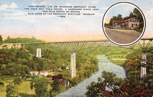 High Bridge & Half Way Toll House at Clays Ferry, Kentucky KY Postcard - 1818