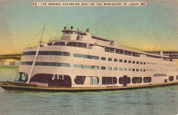The Admiral Excursion Boat near St. Louis Missouri MO Vintage Postcard - 1827