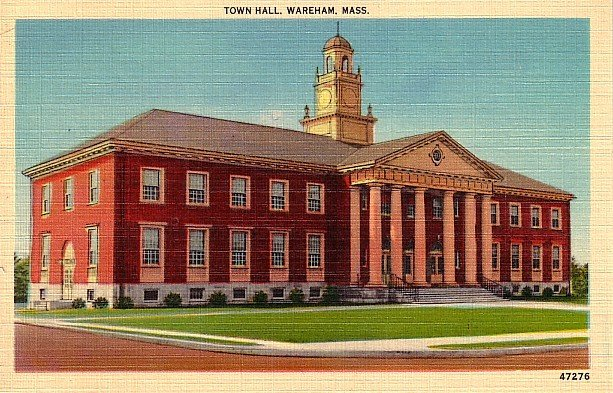 Town Hall at Wareham Massachusetts MA, Mid Century Linen Postcard - 1932