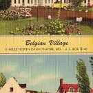 Belgian Village in Bradshaw Maryland MD MWM Linen Postcard - 2078