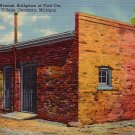 Birthplace of the Ford Car in Greenfield Village at Dearborn Michigan MI, Curt Teich Postcard - 2850