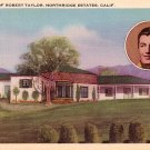 Home of Robert Taylor in Northridge Estates California CA, Linen Postcard - 2994