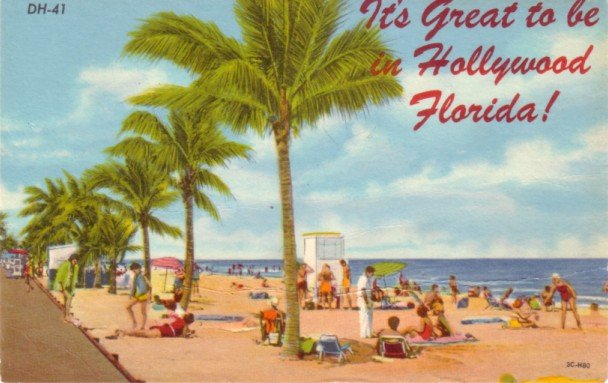 Its Great to be in Hollywood Florida FL, 1953 Curt Teich Linen Postcard - 3109