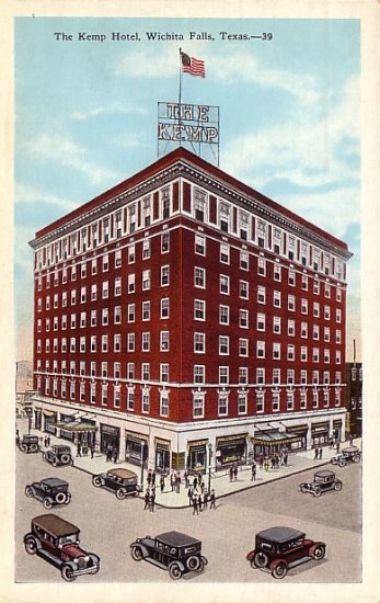 The Kemp Hotel at Wichita Falls Texas TX, Vintage Postcard - 3888