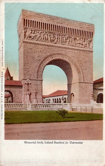 Memorial Arch at Leland Stanford Jr University in California CA, Vintage Postcard - 3913