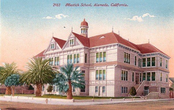 Mastick School in Alameda California CA Edward H Mitchell 1911 Vintage Postcard - M0128