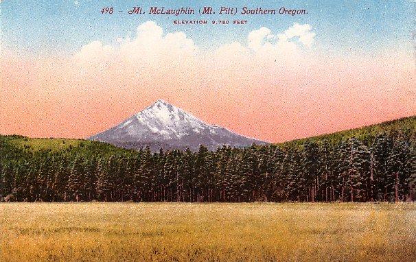 Mt McLaughlin, Mt. Pitt in Southern Oregon OR Edward H Mitchell 1911 Postcard - M0160