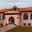 Public Library in Monterey California CA, Edward H Mitchell 1911 Vintage Postcard - M0212