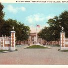 Main Entrance to Bowling Green State College in Ohio OH, Curt Teich Vintage Postcard - BTS 193
