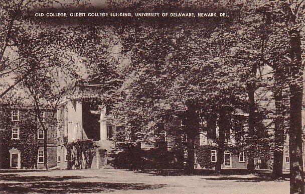 Old College at the University of Delaware in Newark DE Vintage Postcard - BTS 203