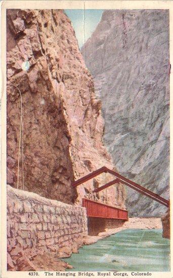 The Hanging Bridge at Royal Gorge Colorado CO, 1926 Vintage Postcard - 4344