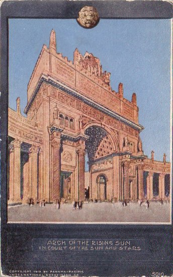 Arch of the Rising Sun from 1915 Panama Pacific International Exposition Postcard - 4362