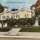 The Colonial Club in Westerly Rhode Island RI Curt Teich Vintage Postcard - 4526