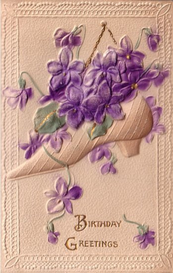 Birthday Greetings Shoe filled with Violets 1910 Vintage Postcard - 5059