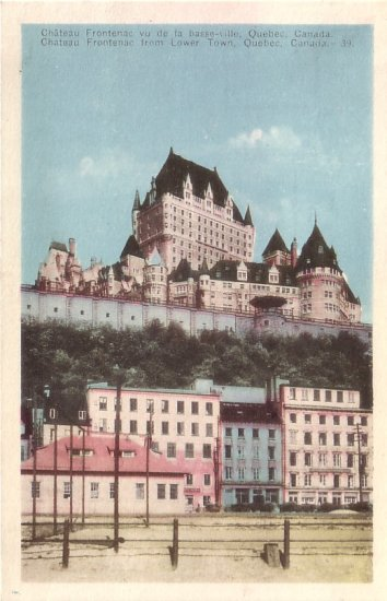 Chateau Frontenac from Lower Town in Quebec Canada Vintage Postcard - 5144