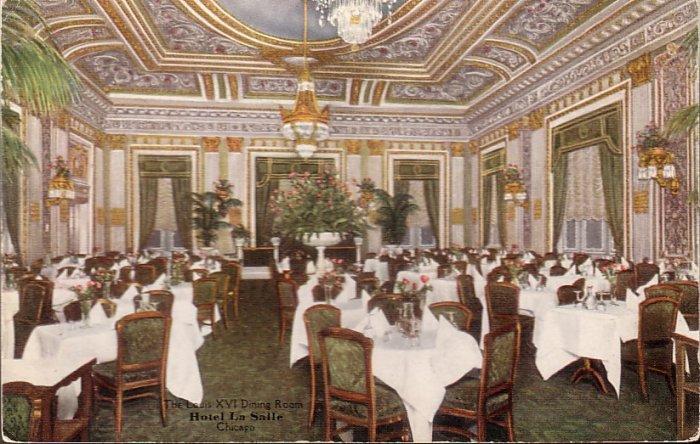 Louis XVI Dining Room in Hotel La Salle Chicago Illinois IL Postcard - 5188