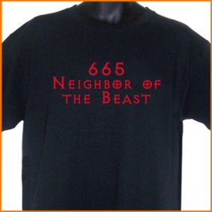 665 Neighbor of the Beast T-Shirt tee S, M, L, XL ~  FREE SHIPPING