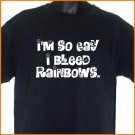 I'm So Gay I Bleed Rainbows T-Shirt pride 2XL ~  FREE SHIPPING
