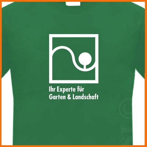 Im a Garden and Landscaping Expert in GERMAN T-Shirt S, M, L, XL