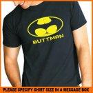 BUTTMAN Funny cool Butt Man T-Shirt Tee S -2XL