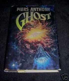 Piers Anthony's Ghost HC DJ 1st Edition!