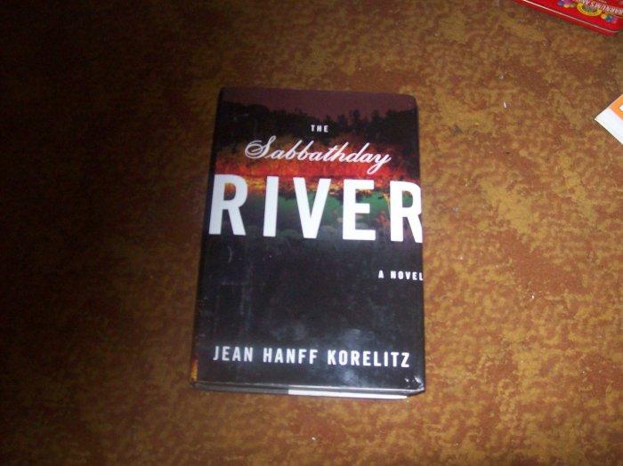 The Sabbathday River/ Jean Hanff Korelitz