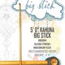 """Kahuna Big Stick - 5' 0"""""""