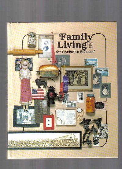 Family Living for Christian Schools