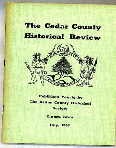 1967 CEDAR COUNTY  IOWA  HISTORY GENEALOGY