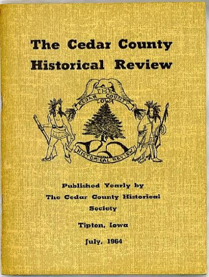 1964 Cedar County Iowa Genealogy Review Historical First Settlers, First Census