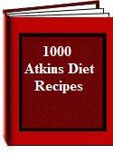 1000 Atkins Diet Recipes  eBook + Bonuses