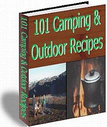 101 Camping & Outdoor Recipes - eBook