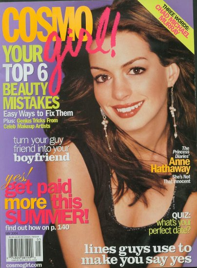 Cosmo Girl Magazine May 2004 Anne Hathaway