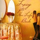 Lucy Gets Her Life Back by Stef Ann Holm Romance