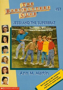 Babysitters Club 27 Jessi And The Superbrat Book