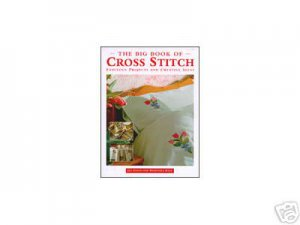Big Book of Cross Stitch Project & Pattern Book