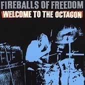 Fireballs of Freedom CD Welcome to the Octagon ESTRUS  $9.99 FREE SHIPPING