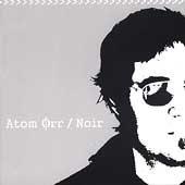 Atom Orr CD Noir ex San Diego Five Crown   $9.99 ~ FREE SHIPPING