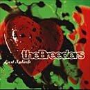 The Breeders CD Last Splash ex THE PIXIES  $7.99 ~ FREE SHIPPING