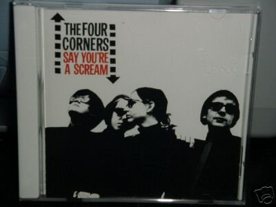 The Four Corners CD Say You're a Scream /MOD kindercore ~ $9.99  FREE SHIPPING