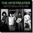 """The Mystreated 7"""" Don't Do That/I Try SFTRI 60s garage ~ FREE SHIPPING"""