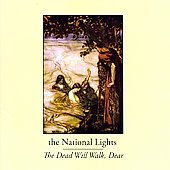 The National Lights CD Dead Will Walk Dear FOLK GOTHIC  $7.99 ~ FREE SHIPPING