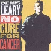Denis Leary CD No Cure for Cancer THE Asshole SONG  $8.99 ~ FREE SHIPPING
