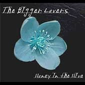 The Bigger Lovers CD Honey in the Hive  $7.99 ~ FREE SHIPPING