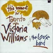 Victoria Williams CD This Moment in Toronto  $7.99 ~ FREE SHIPPING