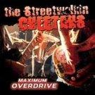 The Streetwalkin' Cheetahs CD Maximum Overdrive RAWK!!! $9.99 ~ FREE SHIPPING