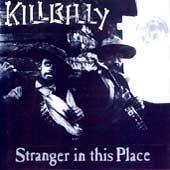 KillBilly CD Stranger in this Place ALT BLUEGRASS $7.99 ~ FREE SHIPPING