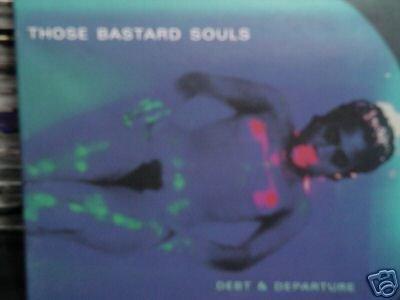 Those Bastard Souls CD Debt & Departure/Jeff Buckley 's $9.99 ~ FREE SHIPPING