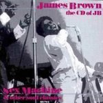 James Brown CD The CD of JB 18 trax Sex Machine! $7.99 ~ FREE SHIPPING