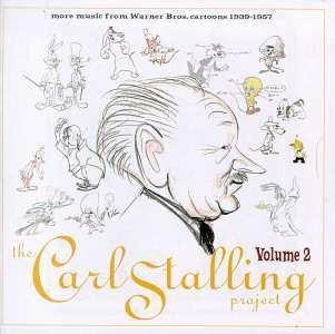 THE CARL STALLING PROJECT cd VOL 2 Warner Bros Cartoons $9.99 ~ FREE SHIPPING